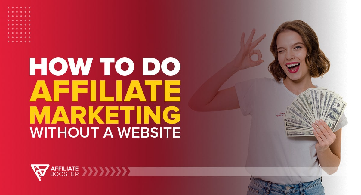 affiliate-marketing-without-a-website
